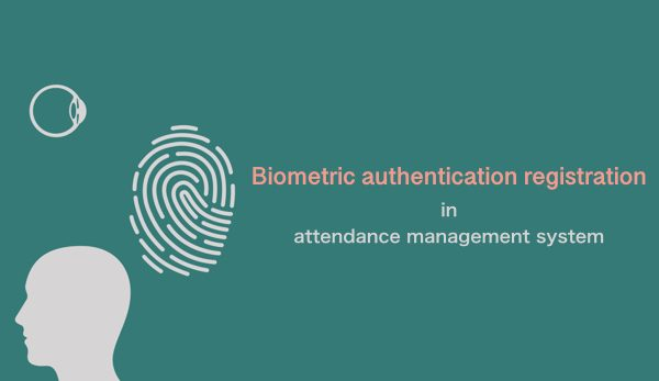 Biometric authentication in attendance management system